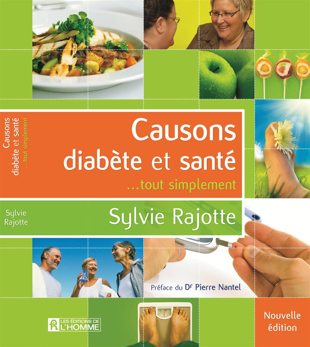 Causons diabète et santé...tout simplement. Sylvie Rajotte
