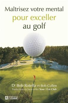 Maîtrisez votre mental pour exceller au golf
