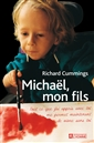 Michaël, My Son - Everything I learned with you  now helps me live without you