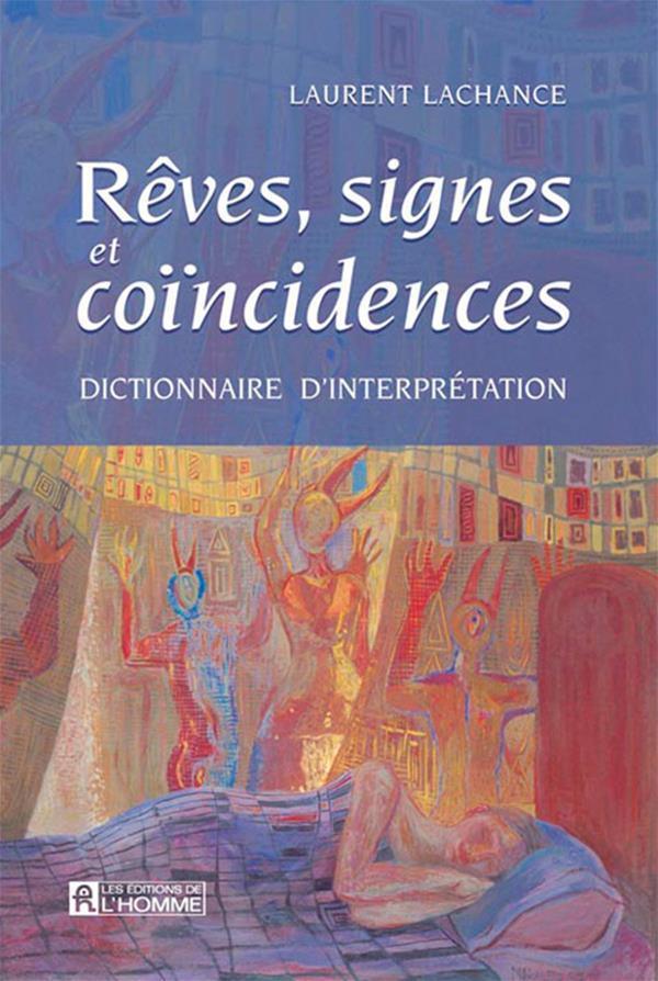 Rêves signes et coincidences