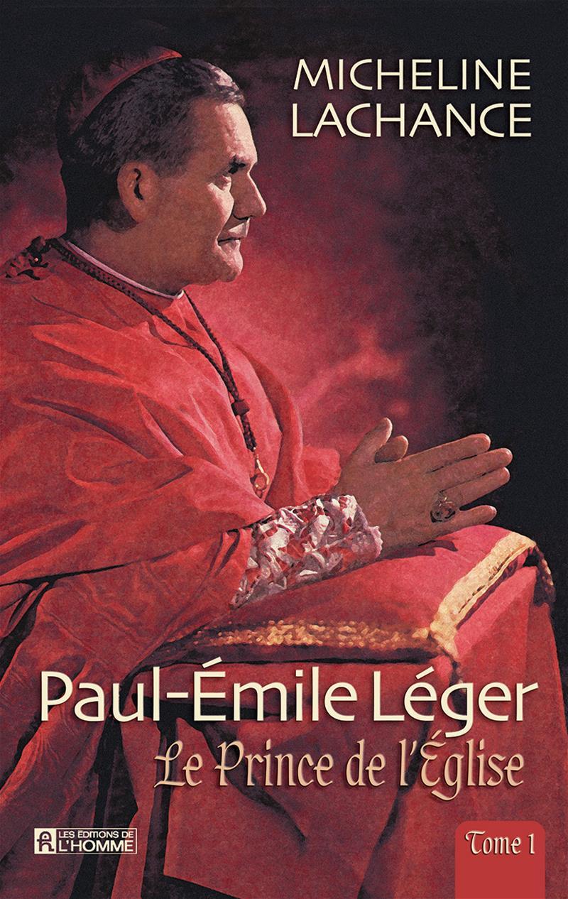 Paul-Émile léger - Tome 1