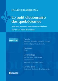 Le petit dictionnaire des québécismes