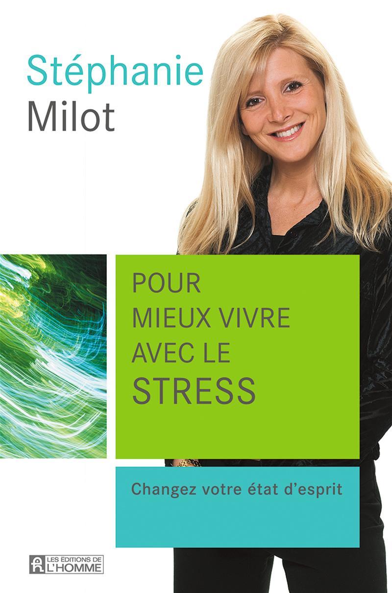 Pour mieux vivre avec le stress