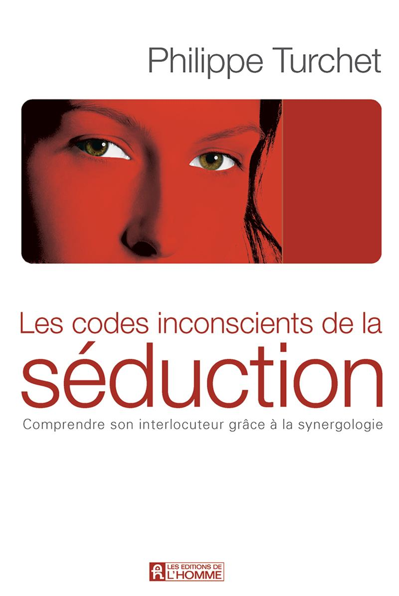 Codes inconscients de la séduction