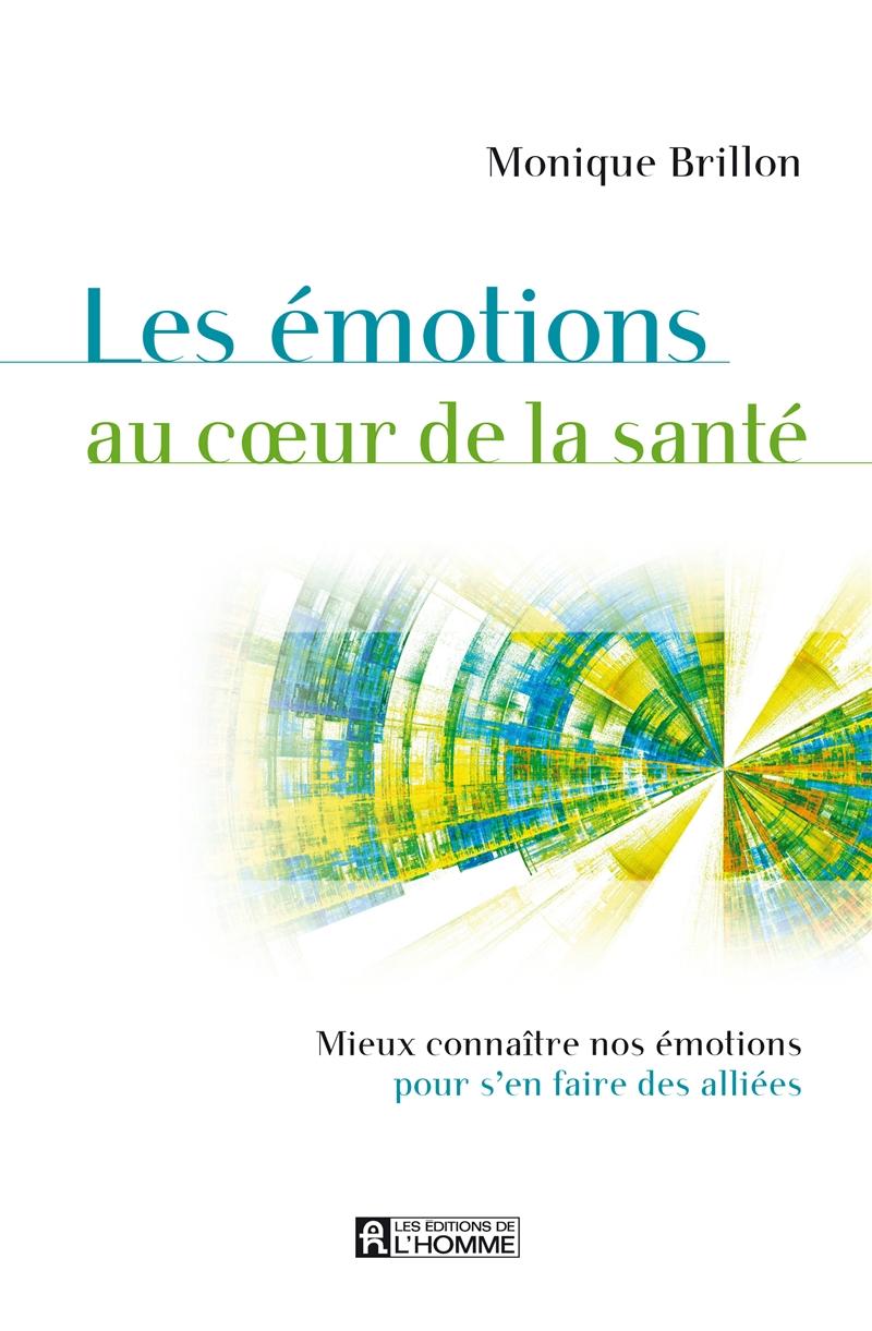 Les émotions au coeur de la santé