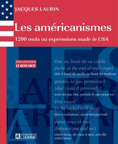 Les américanismes - 1200 mots ou expressions made in USA