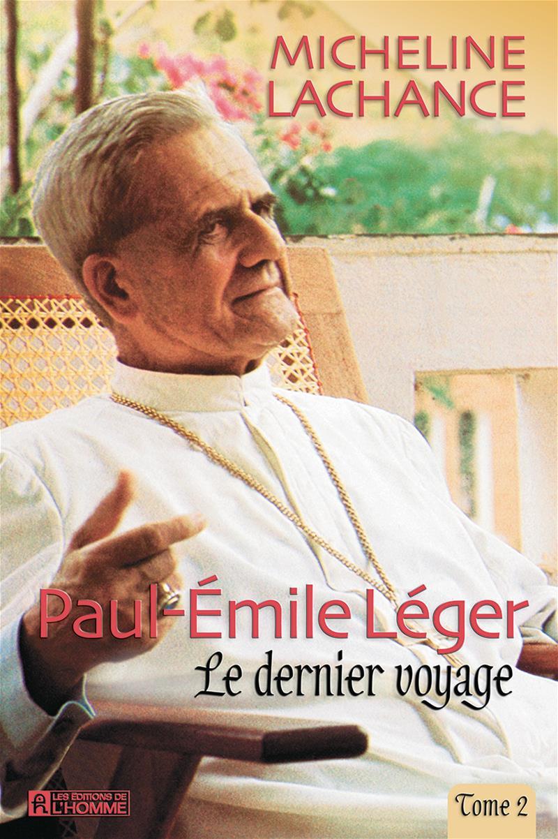 Paul-Émile léger - Tome 2