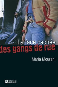 La face cachée des gangs de rues