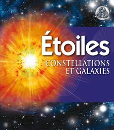 Étoiles - Constellations et galaxies
