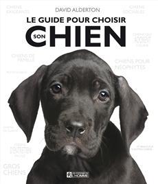 Le guide pour choisir son chien