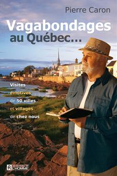 Vagabondages au Québec...
