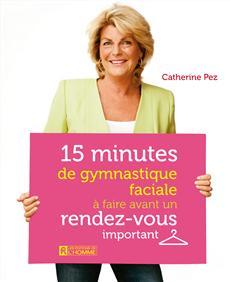 15 minutes de gymnastique faciale à faire avant un rendez-vous important