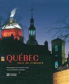 Québec, ville de lumières