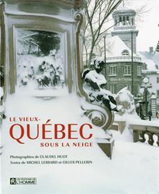 Le Vieux-Québec sous la neige