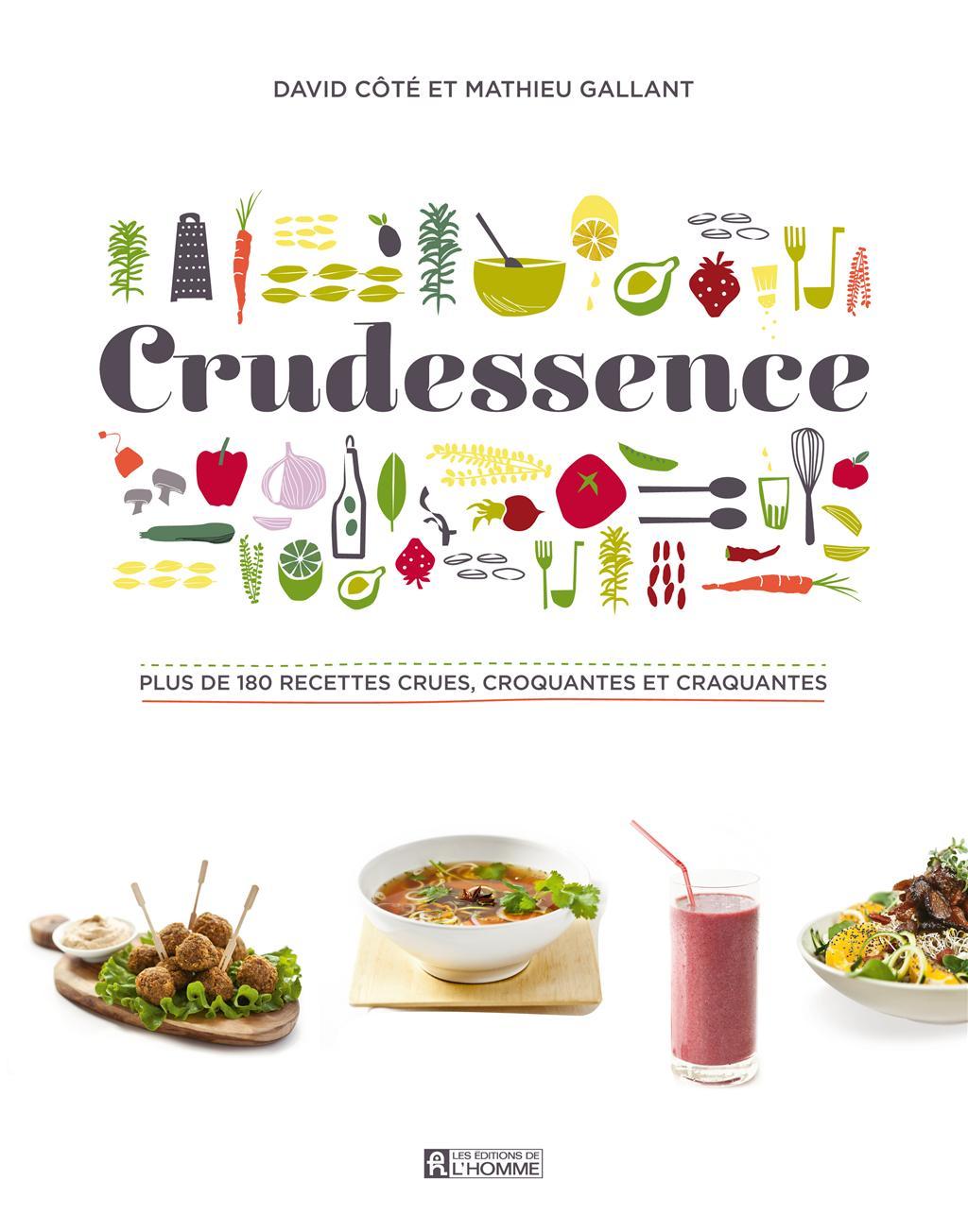 Livre crudessence plus de 180 recettes crues croquantes for Nouveautes livres cuisine