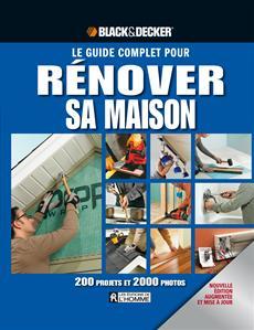 Le guide complet pour rénover sa maison