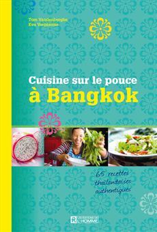 La cuisine sur le pouce à Bangkok