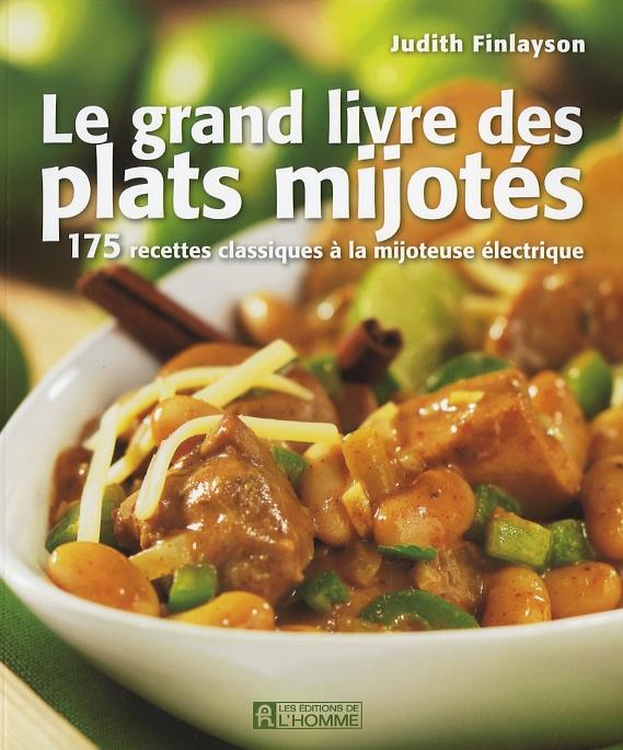 Le grand livre des plats mijotés