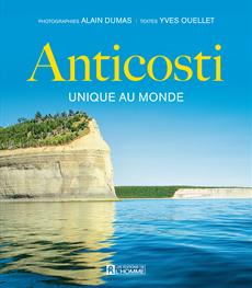 Anticosti - Unique au monde