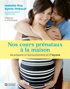Nos cours prénataux à la maison - Se préparer à l'accouchement en 7 leçons