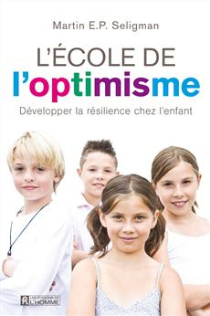L'école de l'optimisme - Développer la résilience chez l'enfant