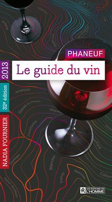 Le guide du vin 2013 - Phaneuf