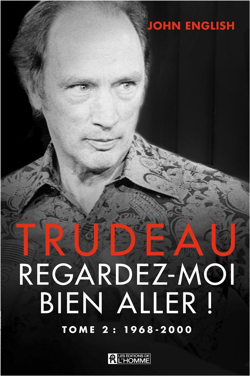 Trudeau - Tome 2
