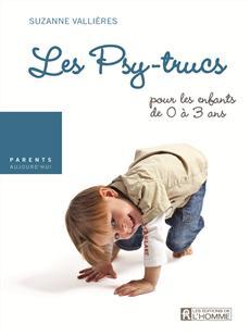 Les peurs - Les psy-trucs pour les enfants de 0 à 3 ans