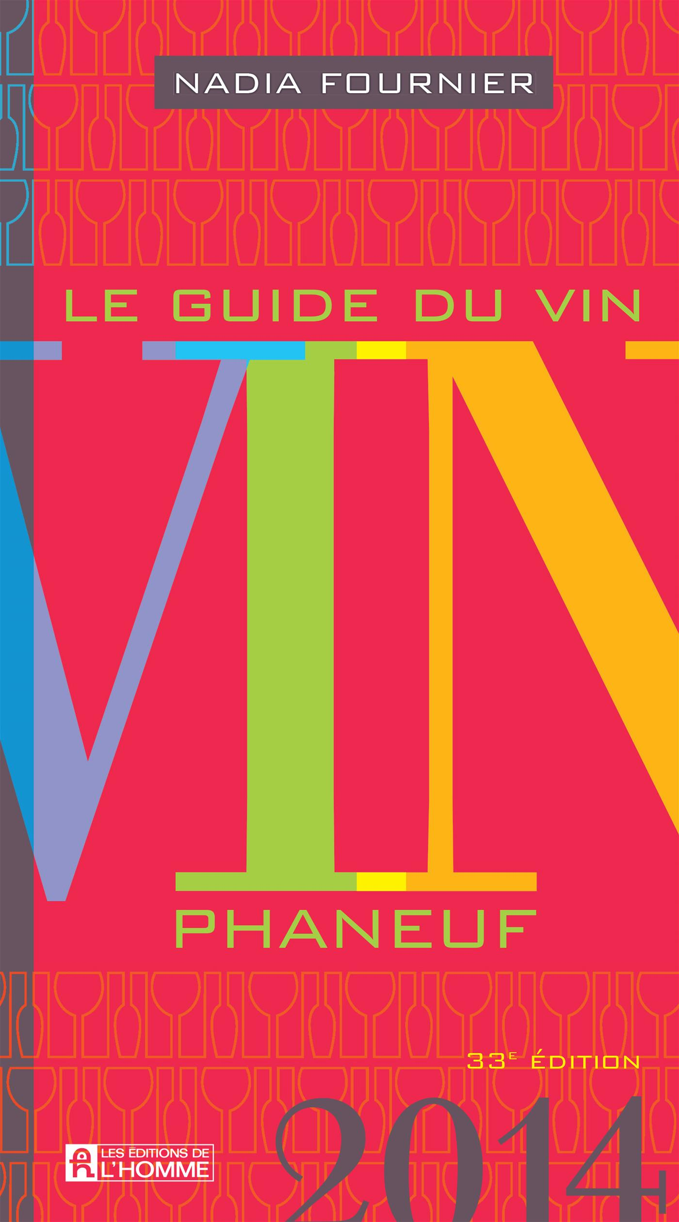 Livre le guide du vin 2014 messageries adp - Salon du vin montreal ...