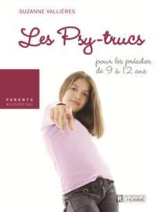 Nos préados et l'argent de poche - Les psy-trucs pour les préados de 9 à 12 ans