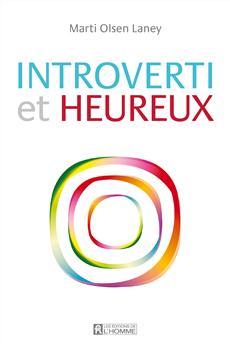 Introverti et heureux