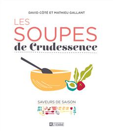 Les soupes de Crudessence - Saveurs de saison
