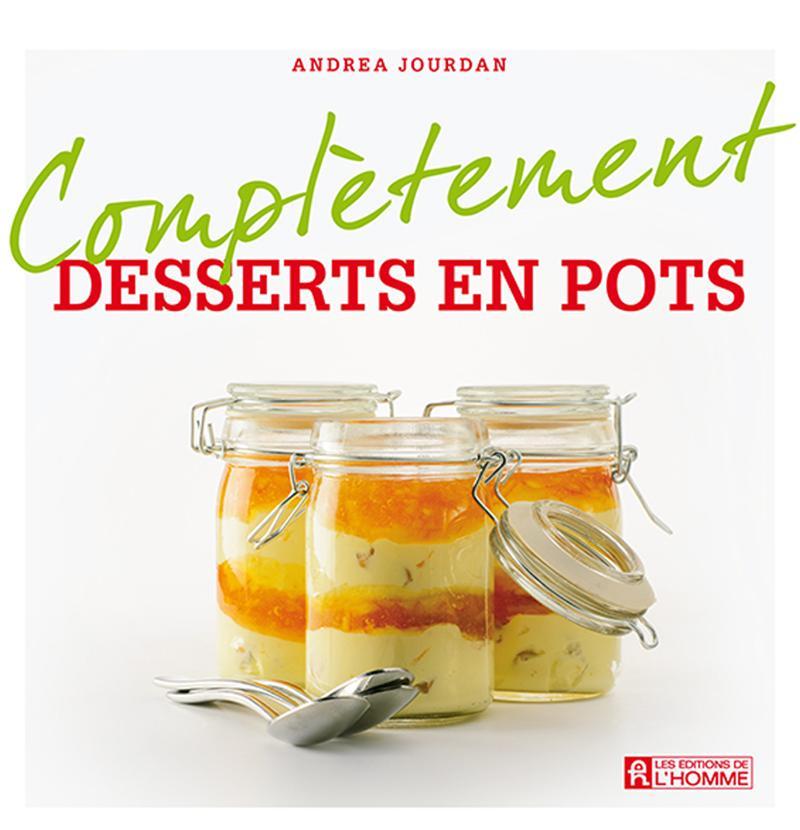 Complètement desserts en pots
