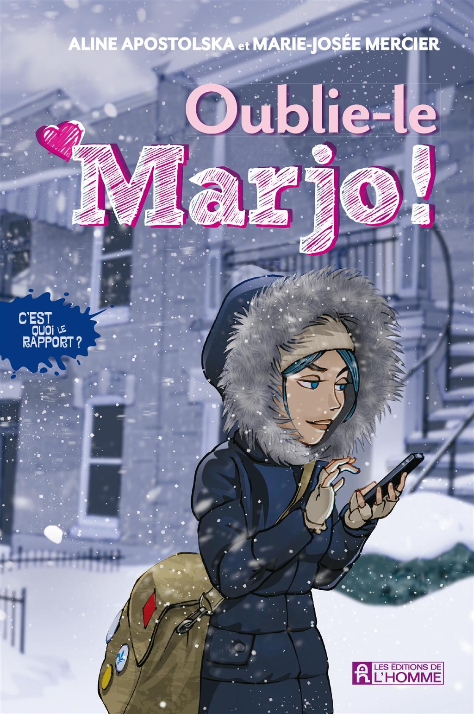 Image de couverture (Oublie-le Marjo!)