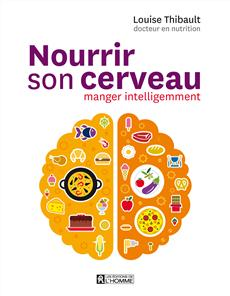 Nourrir son cerveau - Manger intelligement