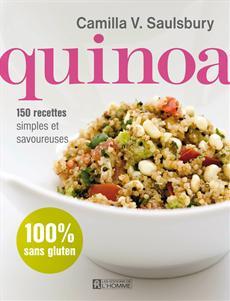 Quinoa - 150 recettes simples et savoureuses