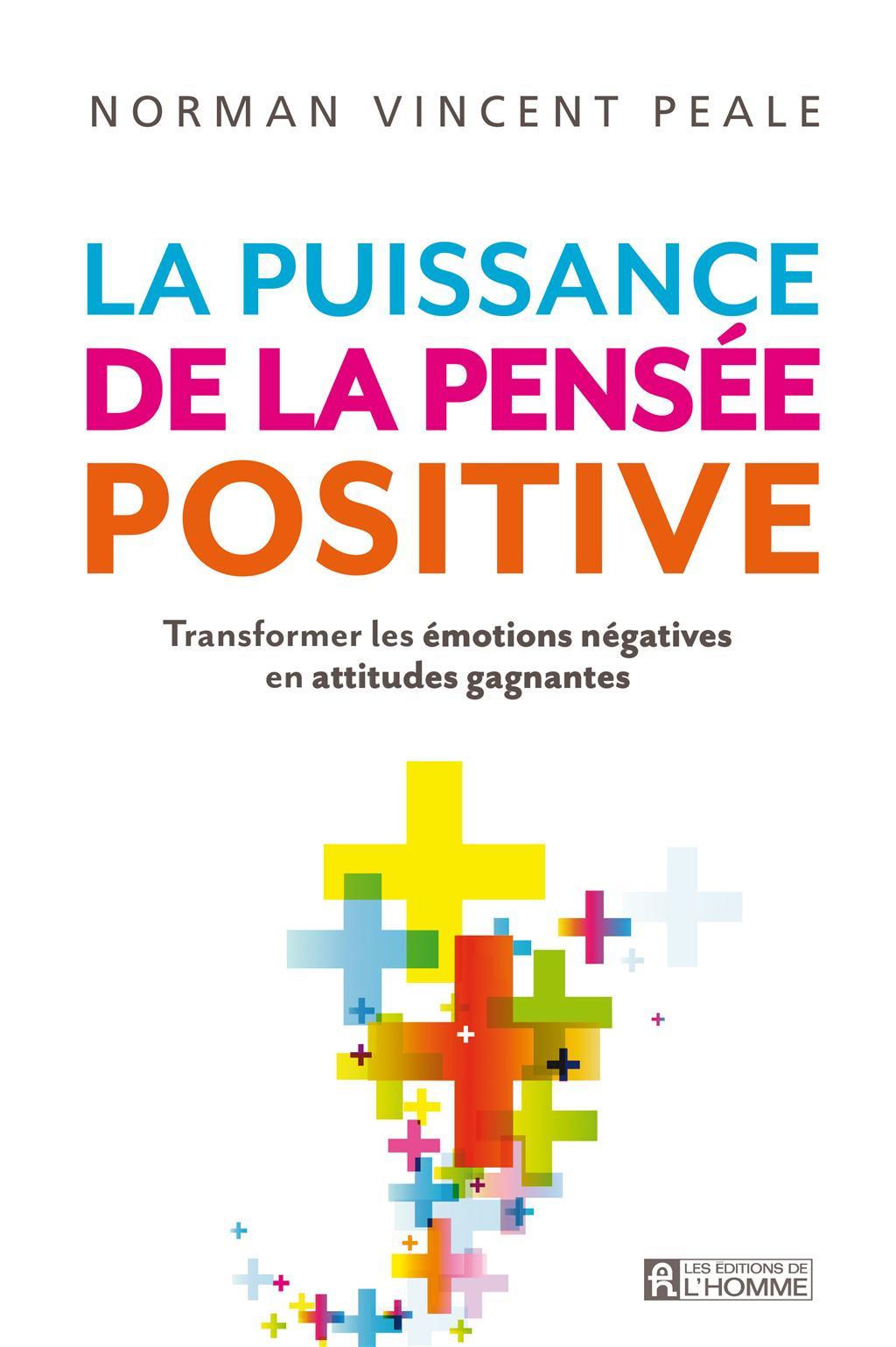 Populaire Livre La puissance de la pensée positive - Transformer les  EQ29