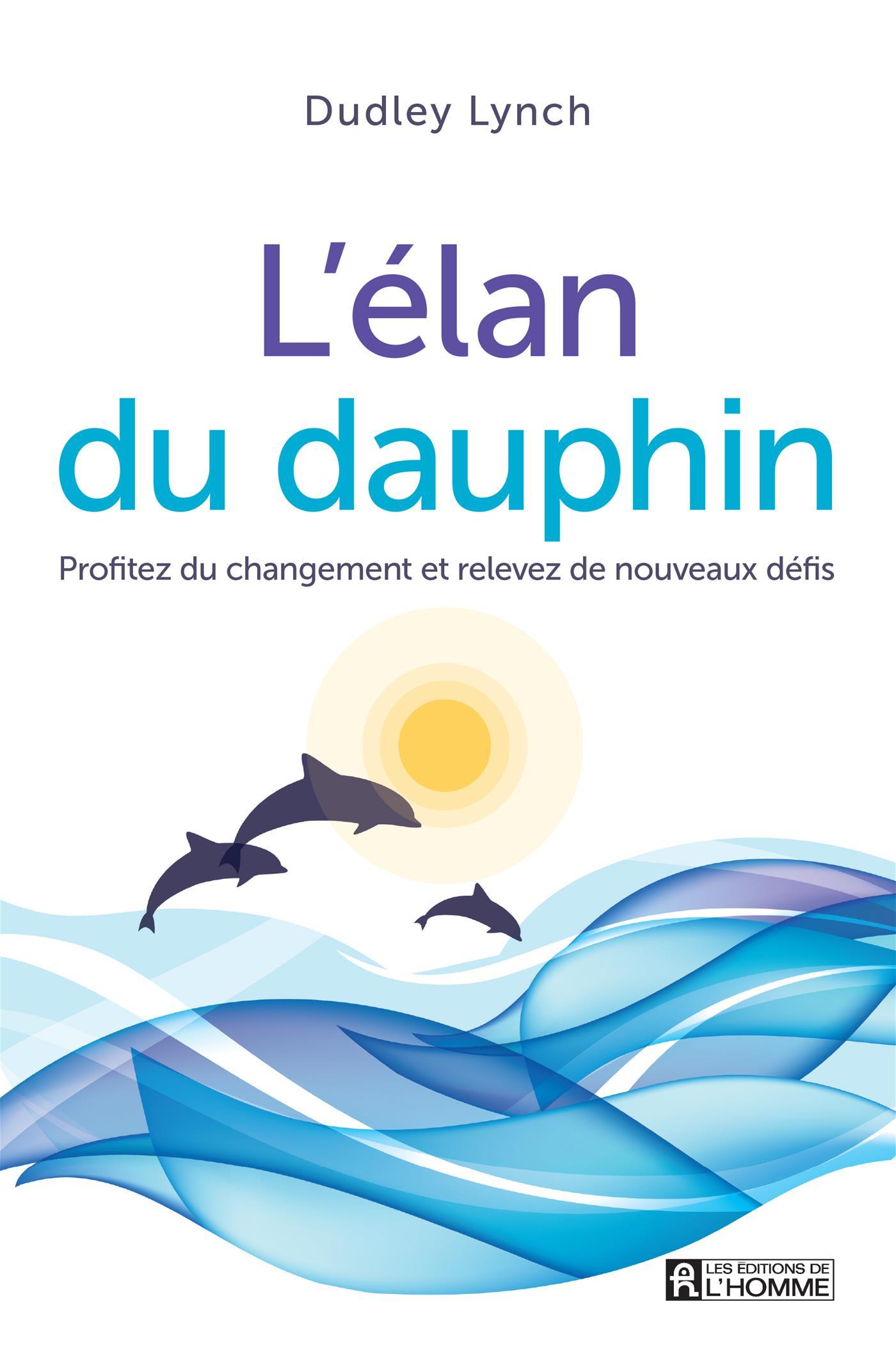 L'élan du dauphin