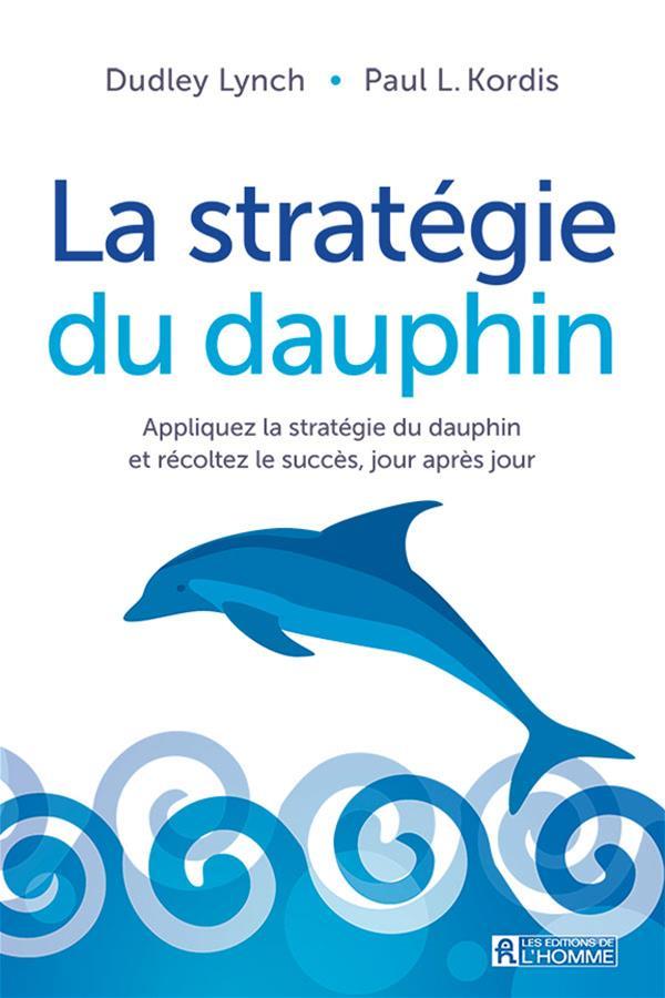 La stratégie du dauphin