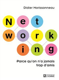 Networking - Parce qu'on n'a jamais trop d'amis