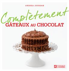Complètement gâteaux au chocolat