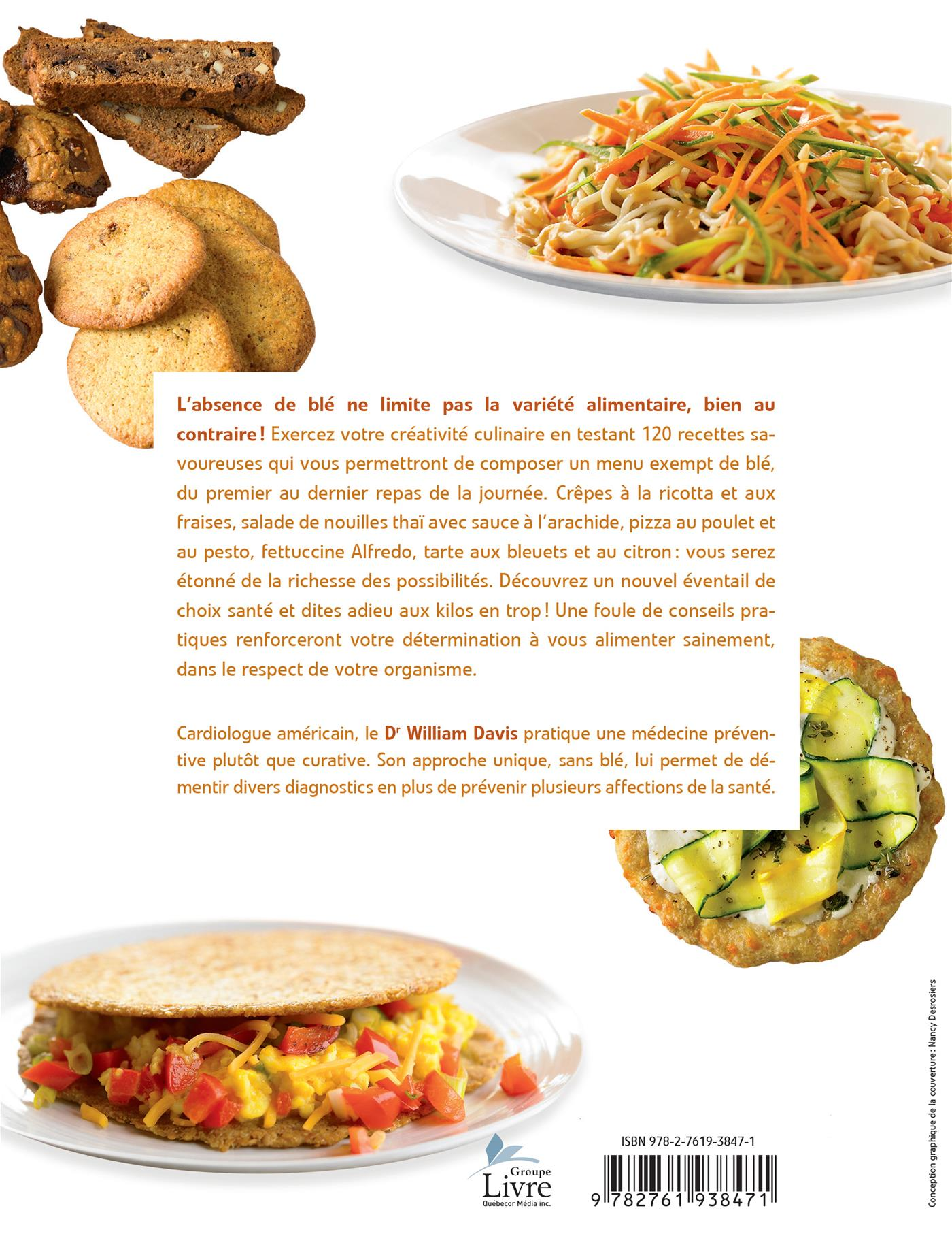 Livre cuisiner sans bl 120 recettes pour vous faire du for Repas sans cuisiner