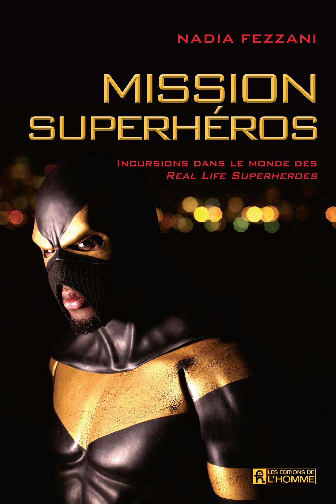 Mission superhéros