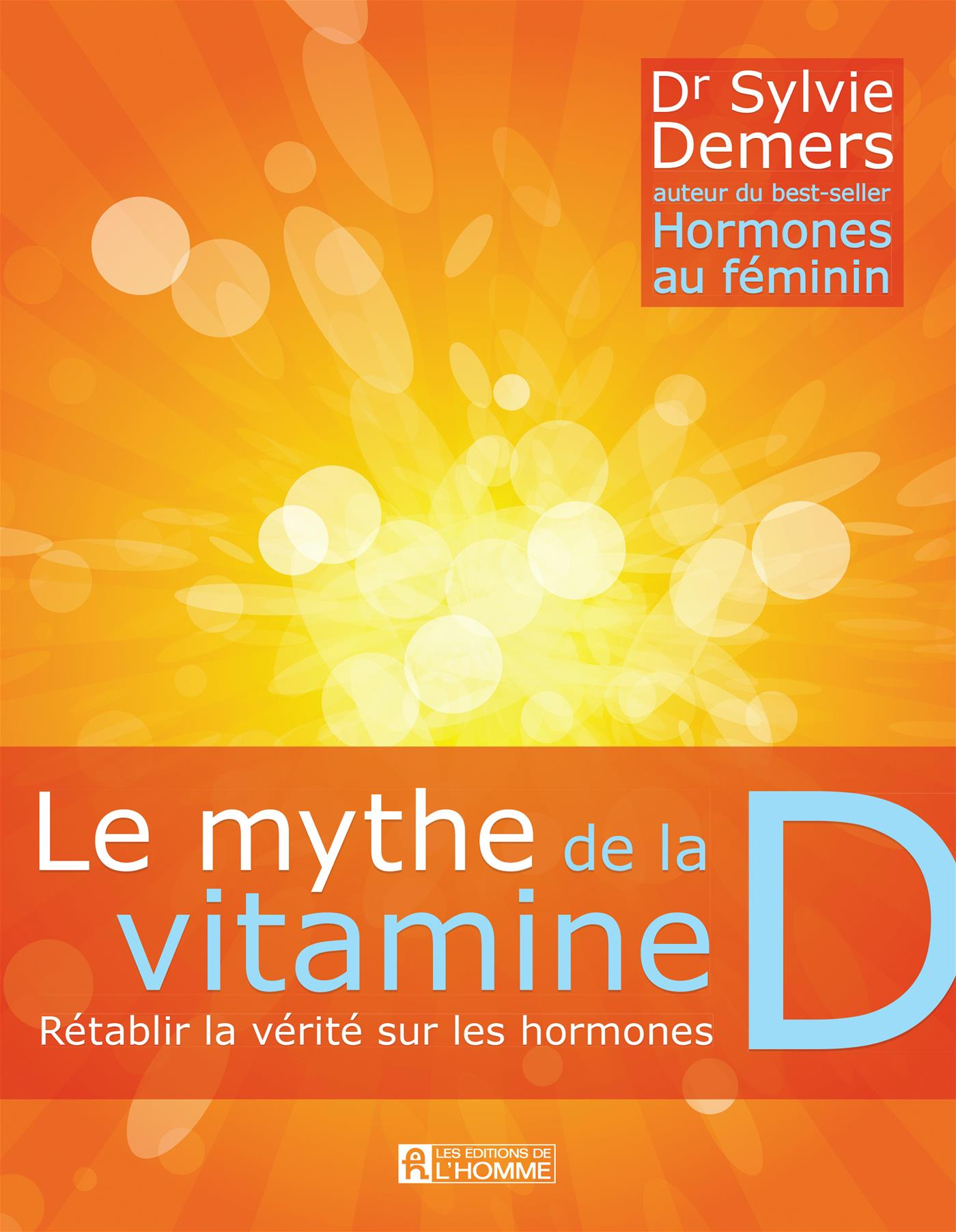 Le mythe de la vitamine D