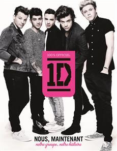 One Direction - Nous, maintenant - Notre groupe, notre histoire