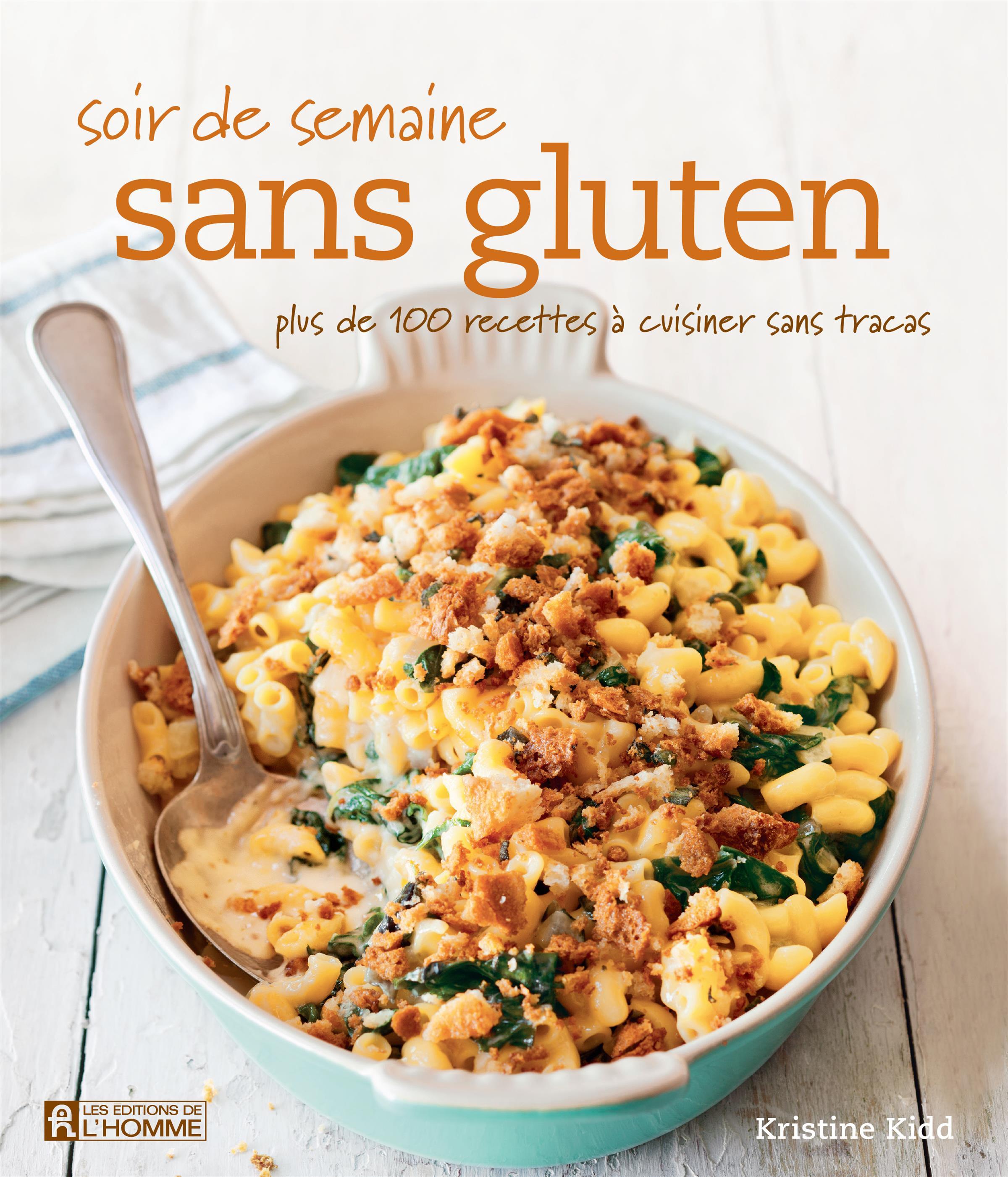 livre soir de semaine sans gluten - plus de 100 recettes à