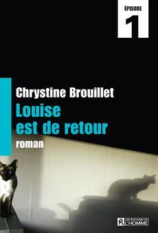 Louise est de retour Épisode 1
