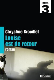 Louise est de retour Épisode 3
