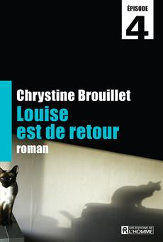 Louise est de retour Épisode 4