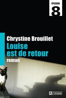Louise est de retour Épisode 8
